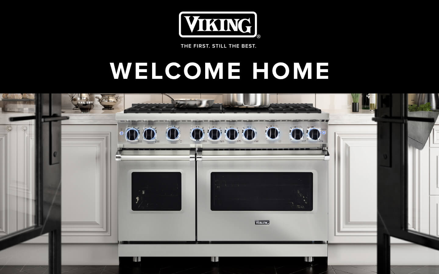 Viking Appliances, Welcome Home